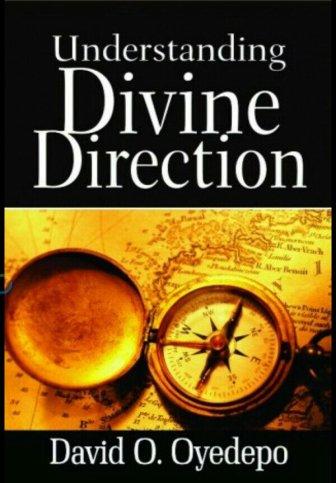 Understanding Divine Direction Pdf Bishop David O Oyedepo Sbic Connect